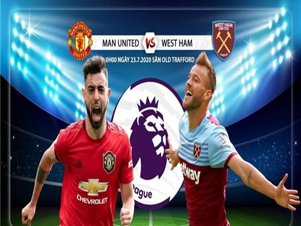 Nhận định bóng đá Man Utd vs West Ham, 00h00 ngày 23/7