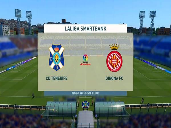 Nhận định Tenerife vs Girona, 03h30 ngày 22/12/2020