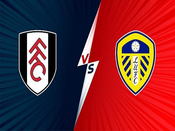 soi kèo Fulham vs Leeds United 22/9